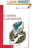 El Conde Lucanor (Spanish Edition)