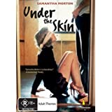 Under the Skin (AUS)by Samantha Morton