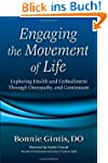 Engaging the Movement of Life: Explor...