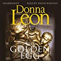 The Golden Egg Audiobook by Donna Leon Narrated by David Rintoul