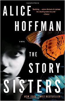 Alice Hoffman - The Story Sisters