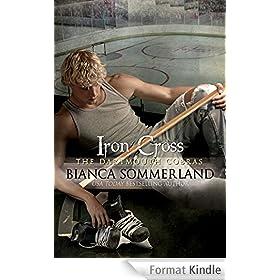 Iron Cross: The Dartmouth Cobras #6 (English Edition)