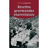 echange, troc Lucquiaud Francis - Recettes gourmandes charentaises
