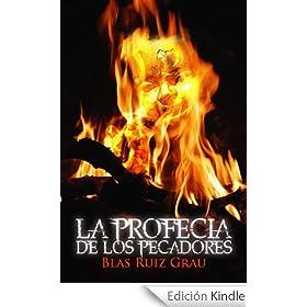 La profecía de los pecadores (Ed. Revisada)