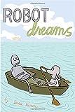 img - for Robot Dreams by Sara Varon (2007-08-07) book / textbook / text book