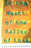 In the Heart of the Valley of Love (0670834157) by Cynthia. Kadohata