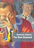 Sherlock Holmes the Blue Diamond: Level 1: 400-word Vocabulary Sherlock Holmes: the Blue Diamond
