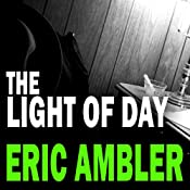 The Light of Day | [Eric Ambler]