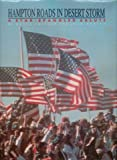 img - for Hampton Roads in Desert Storm: A Star-Spangled Salute book / textbook / text book