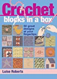 img - for Crochet Blocks in a Box: 50 Great Designs at Your Fingertips book / textbook / text book