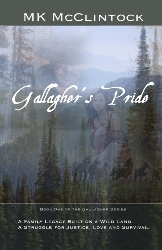 Gallagher's Pride: First of the Gallagher Novels