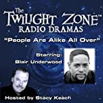 People Are Alike All Over: The Twilight Zone Radio Dramas   Paul Fairman,Rod Serling