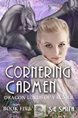 Cornering Carmen (Dragon Lords of Valdier Book 5)