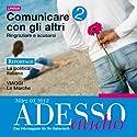 ADESSO Audio - Conversazione. 3/2012: Italienisch lernen Audio - Kommunizieren Teil 2 Hörbuch von  div. Gesprochen von:  div.