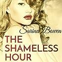 The Shameless Hour Audiobook by Sarina Bowen Narrated by Saskia Maarleveld, Nick Podehl