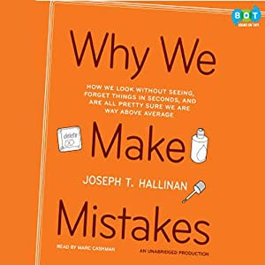 Why We Make Mistakes | [Joseph T. Hallinan]