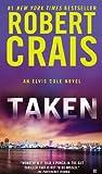 Taken (An Elvis Cole Novel)