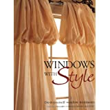 Windows with Style: Do-ItYourself Window Treatmentsby Editors of Creative...