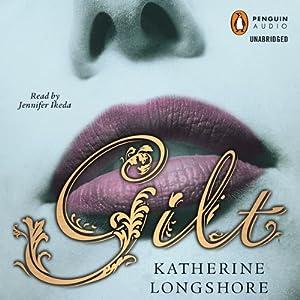 Gilt | [Katherine Longshore]
