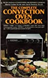 Complete Convection Oven Cookbook (0553204807) by Scott