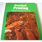 Practical Pruning (Concorde Books)by Roger Grounds