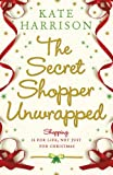 The Secret Shopper Unwrapped. Kate Harrison