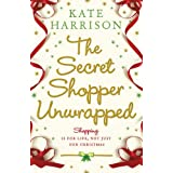 The Secret Shopper Unwrappedby Kate Harrison