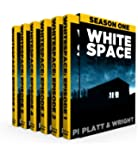 WhiteSpace: Season One (Episodes 1-6 of the sci-fi horror serial)