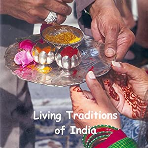 Living Traditions of India Audiobook