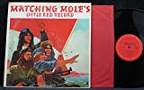 Matching Mole's Little Red Record (USA 1st pressing vinyl LP)
