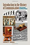 Introduction to the History of Communication: Evolutions and Revolutions