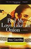 Peel My Love Like an Onion: A Novel
