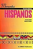 Momentos Hispanos (Spanish Edition)