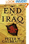 The End of Iraq: How American Incompe...