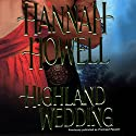 Highland Wedding Audiobook by Hannah Howell Narrated by Ashford MacNab