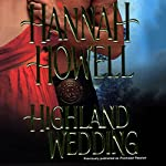 Highland Wedding (       UNABRIDGED) by Hannah Howell Narrated by Ashford MacNab