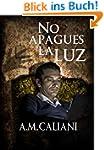 No apagues la luz (Spanish Edition)