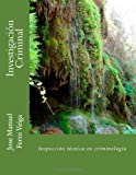 img - for Investigaci n Criminal: Inspecci n t cnica en criminolog a (Spanish Edition) book / textbook / text book