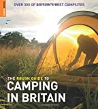 The Rough Guide to Camping in Britain Rough Guides