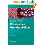 Botanisches Grundpraktikum (Springer-Lehrbuch)