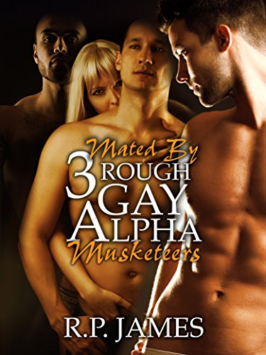 gay-romance-mated-by-3-rough-gay-alpha-musketeers-gay-romance-lgbt-new-adult-college-contemporary-hu