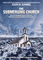 Submerging Church, The