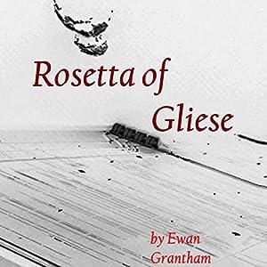 Rosetta of Gliese Audiobook