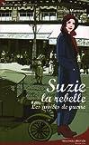 """Afficher """"Suzie la rebelle Les Années de guerre"""""""