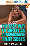 The Easy Way to Write An Autobiograph...