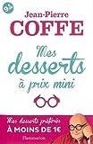 echange, troc Jean-Pierre Coffe - Mes desserts à prix mini