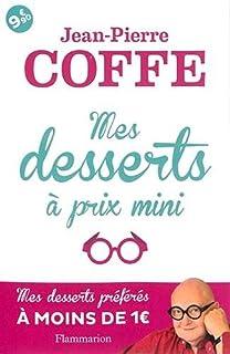 Mes desserts à prix mini : mes desserts préférés à moins de 1 euro, Coffe, Jean-Pierre