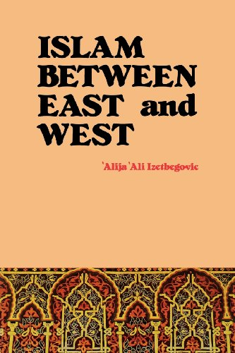 Islam Between East and West