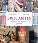 Brocantes : Chiner, R�cup�rer, Patiner