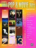 2013 Greatest Pop & Movie Hits: The Biggest Hits * The Greatest Artists (Easy Piano) (Greatest Hits)